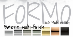 FORMO DESIGN- Baterie multi-finish